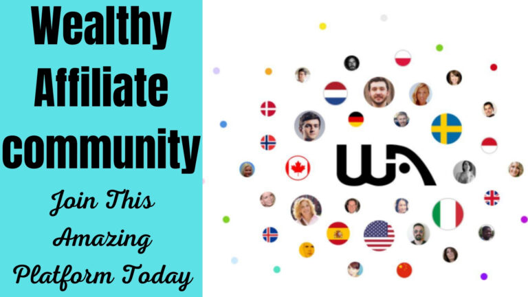 Wealthy Affiliate community, Join This Amazing Platform Today