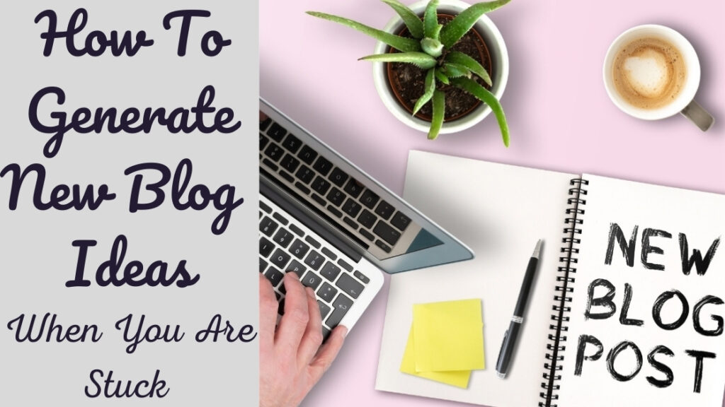 How To Generate New Blog Ideas