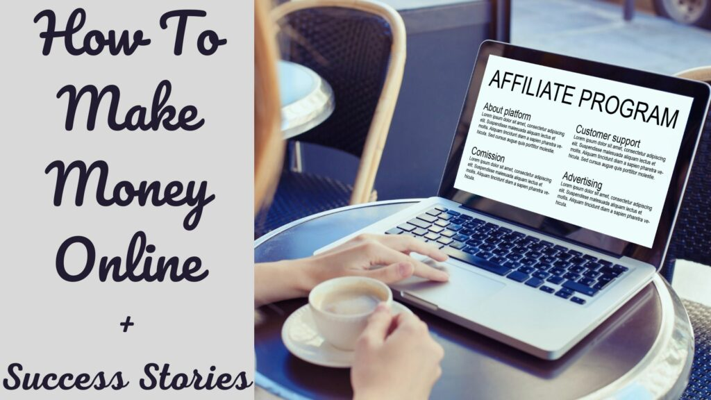 How To Make Money Online (Success Stories)