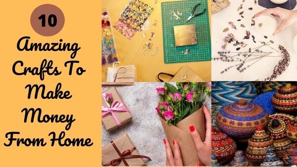 Crafts That Makes Money